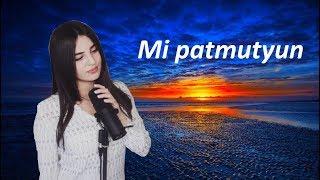 D&M – Mi Patmutyun [ft. Anivar, avt. H.a.y.q.]