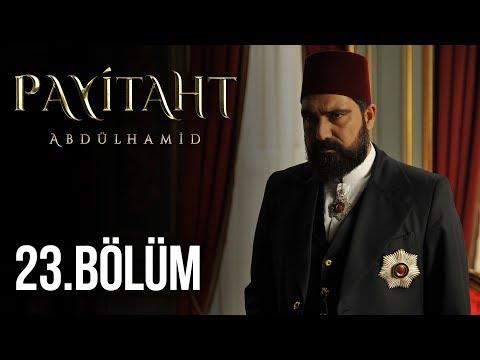 Payitaht Abdülhamid 23.Bölüm HD