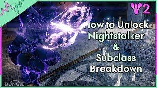 Video How to Get Nightstalker Subclass in Destiny 2   Nightstalker Subclass Breakdown download MP3, 3GP, MP4, WEBM, AVI, FLV September 2017
