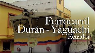 Ecuador: Ferrocarril Durán - Yaguachi (HD)