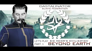 Let's Play Civilization Beyond Earth – Part. 1