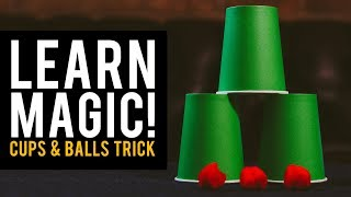Magic Trick Tutorial! Learn the Cups & Balls Magic Trick!
