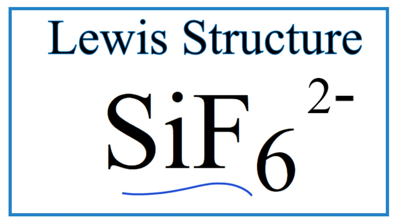 Sif62 lewis structure how to draw the lewis structure for sif6 2 sif62 lewis structure how to draw the lewis structure for sif6 2 youtube pooptronica