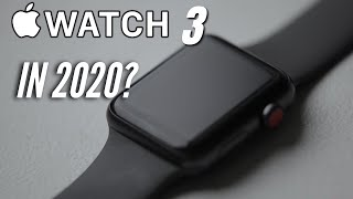 Should You Buy the Apple Watch Series 3 in Late 2020?