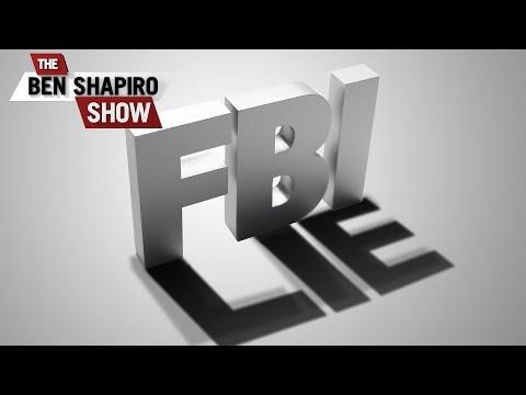 The FBI's Big Booboo | The Ben Shapiro Show Ep. 560