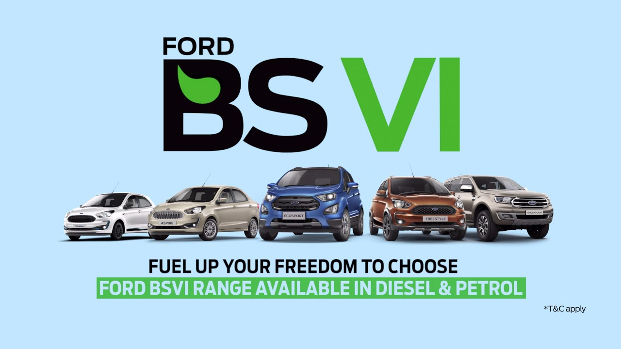 Fuel up your freedom to choose with Ford BSVI range