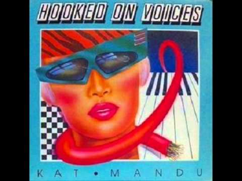 Kat Mandu-Hooked on Voices (High Energy)