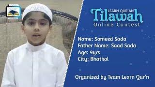 Sameed Sada S/o Saad Sada   Learn Qur'an Tilawah - Online Contest, Bhatkal