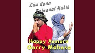 Law Kana Bainanal Habib feat Happy Asmara