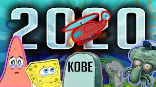 2020 So Far Portrayed By Spongebob
