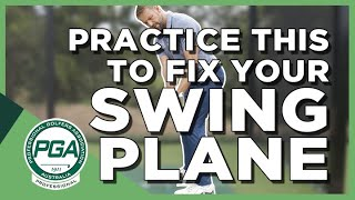 Practice this Drill to Fix Your Swing Plane