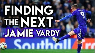10 Non-league Players Who Could Be The NEXT Jamie Vardy - Using Football Manager 2018