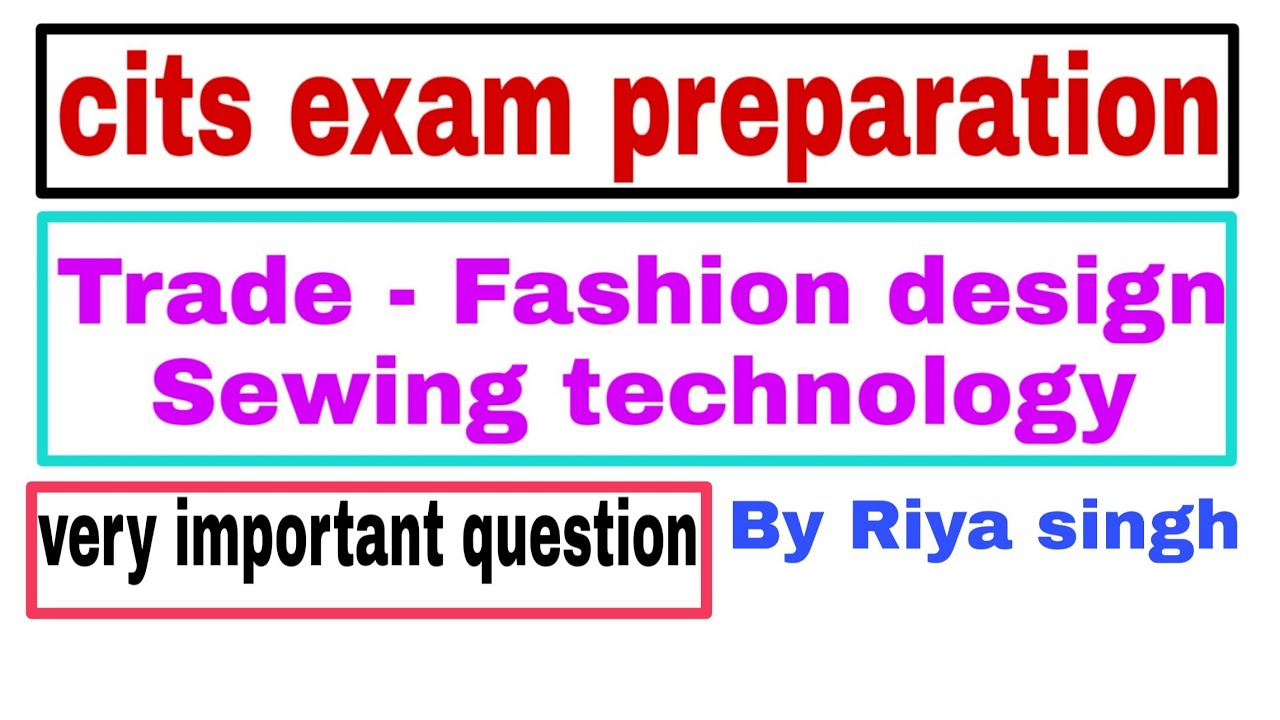 Cits Entrance Exam Preparation Fashion Design Technology Youtube