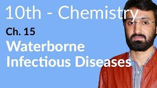 Matric part 2 Chemistry ch 15,Waterborne Infectious Diseases-Chemistry Chapter 15 Water