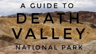 A Guide to Death Valley National Park