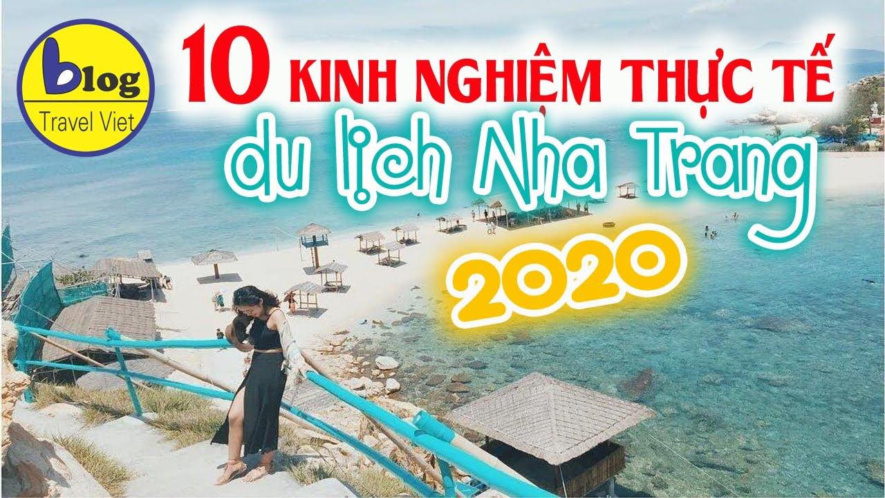 Kinh nghiệm thực tế du lịch Nha Trang 2020 mà ai cũng muốn biết