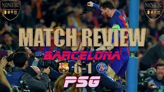 Barcelona 6-1 PSG - GREATEST COMEBACK IN HISTORY! {Match Review & Breakdown} -| NEYMAR THE GREAT! |