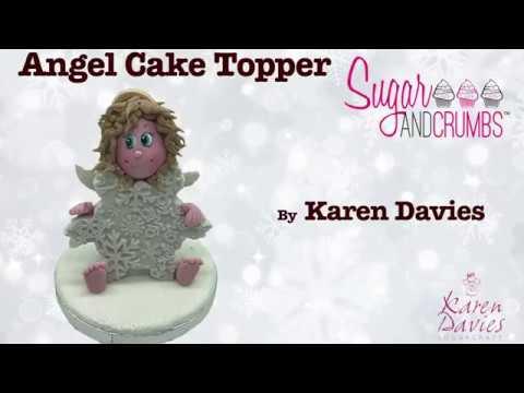 Angel Cake Topper By Karen Davies Youtube