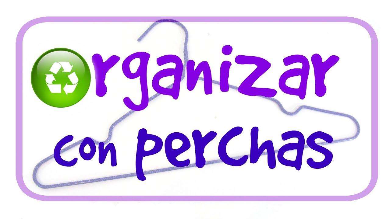 Trucos para organizar con perchas tricks to organize for Perchas con ganchos