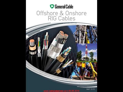 General Cable Offshore & Onshore RIG Cables