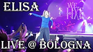 Elisa - Stay, Bruciare per te, Qualcosa che non c'è, Togheter - Live @ Bologna