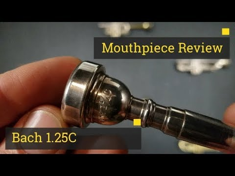 Review Trumpet Mouthpiece - Bach 125C - YouTube