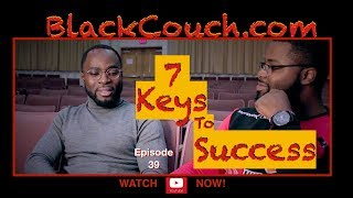 7 Keys to Success   Eganam Segbafia