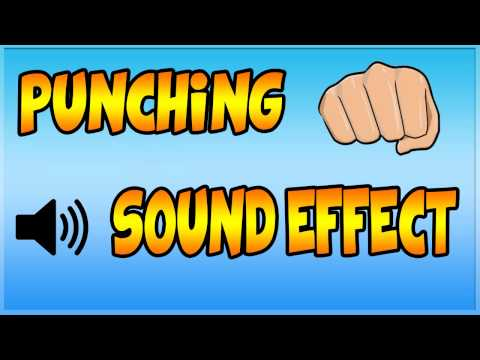 Punching Sound Effect - Punching Noise, Fighting Sound Effect