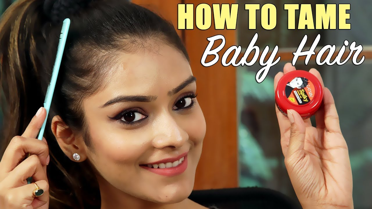 Diy How To Tame Baby Hair Care Tutorial Home Remedy For Foxy Makeup Tutorials