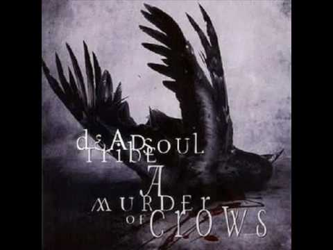 Deadsoul Tribe - Crows on the Wire