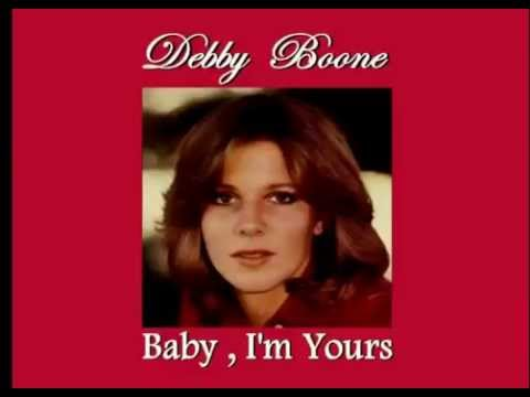 Debby Boone - Baby, I'm Yours