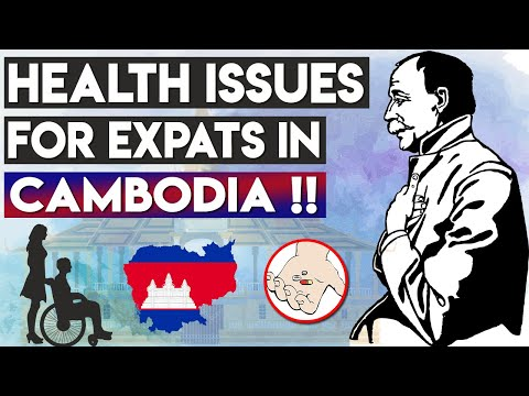 🏥 Health Issues For Expats in Cambodia | Retire to Cambodia | Retire in Cambodia❤️
