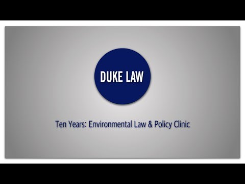Environmental Law & Policy Clinic | Celebrating Ten Years