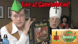Drunk Talisman - Live at GameholeCon (Beer and Board Games)