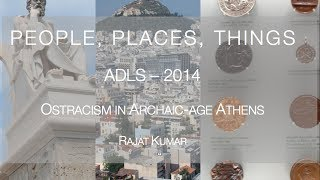 Ostracism in Archaic age Athens | ADLS, 2014