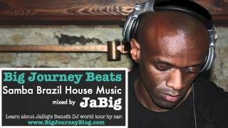 Samba Brazilian House Music DJ Mix & Playlist by JaBig