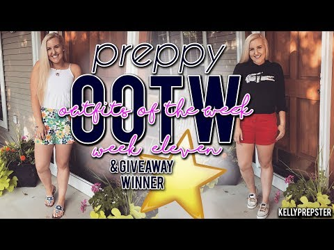 PREPPY OUTFITS OF THE WEEK (August 2017, OOTW 11) 5 OUTFIT IDEAS & GIVEAWAY WINNER || Kellyprepster
