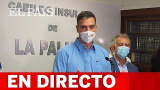 DIRECTO | SÁNCHEZ comparece desde LA PALMA