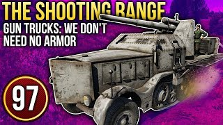 War Thunder: The Shooting Range | Episode 97