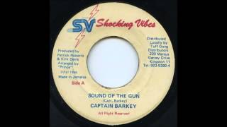Captain Barkey - Sound Of The Gun