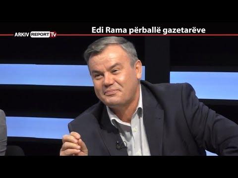REPORT TV, REPOLITIX - EDI RAMA PERBALLE GAZETAREVE - PJESA E KATERT