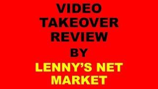 Video Takeover Review-Video Takeover Review And Bonus