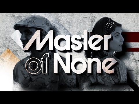 Download Youtube: Master of None - The Art of Silence
