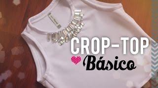 Cómo Coser el Crop-Top Básico | Versión #1