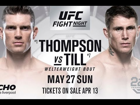 UFC Fight Night Thompson Vs Till Preview