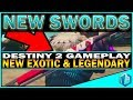 DESTINY 2 GAMEPLAY - ALL NEW SWORDS AVAILABLE!