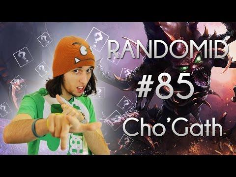 Cho'Gath AP, NOM NOM NOM NOM ! - Randomid #85