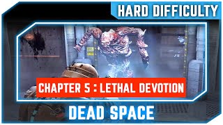 Dead Space Chapter 5 Lethal Devotion Hard Difficulty No Commentary Walkthrough 1080p