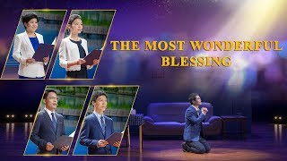 """The Most Wonderful Blessing"" (A Real-Life Story)"