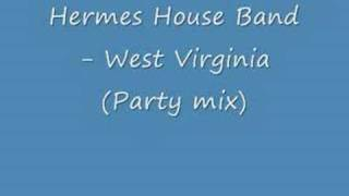 Hermes House Band - Country Roads (Party mix)